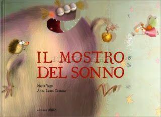 Il Mostro del Sonno di  Maria Vago, Anna Laura Cantone