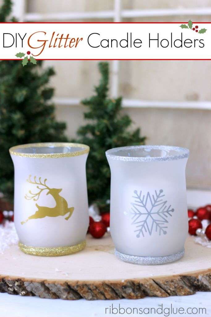 Tutorial on how to make DIY Glitter Candle Holders. All you need is Dollar Store candle holders, Mod Podge, glitter and vinyl.  Such a pretty and inexpensive gift idea that could be made for any Holiday.