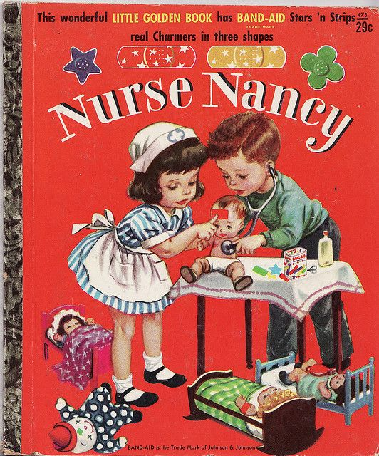 """MY DOLLY & ME~""""Nurse Nancy"""" ~ 1952 Little Golden Book and BAND-AID advertising promotion. Written by Kathryn Jackson; Illustrated by Corinne Malvern.I had this book! It came with band-aids in the back!"""