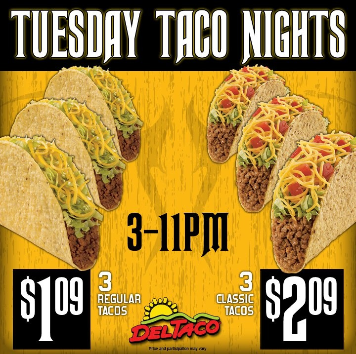 The best deal in Town: Del Taco:Tuesday Taco Night at 3 Regular Tacos ONLY $1.29 from 3-11pm