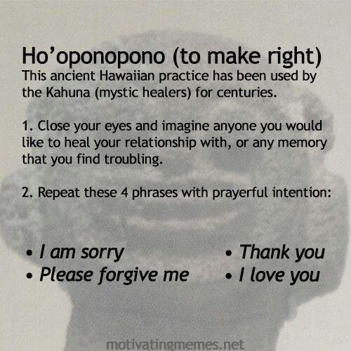 Ho'oponopono ( TO MAKE RIGHT). The Ancient Hawaiian Practice instructions. #Joe Vitale