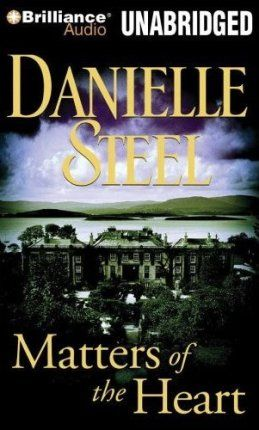 Danielle Steel / Даниэла Стил.  Matters of the Heart / Сердечные дела (Audio /Аудиокнига)