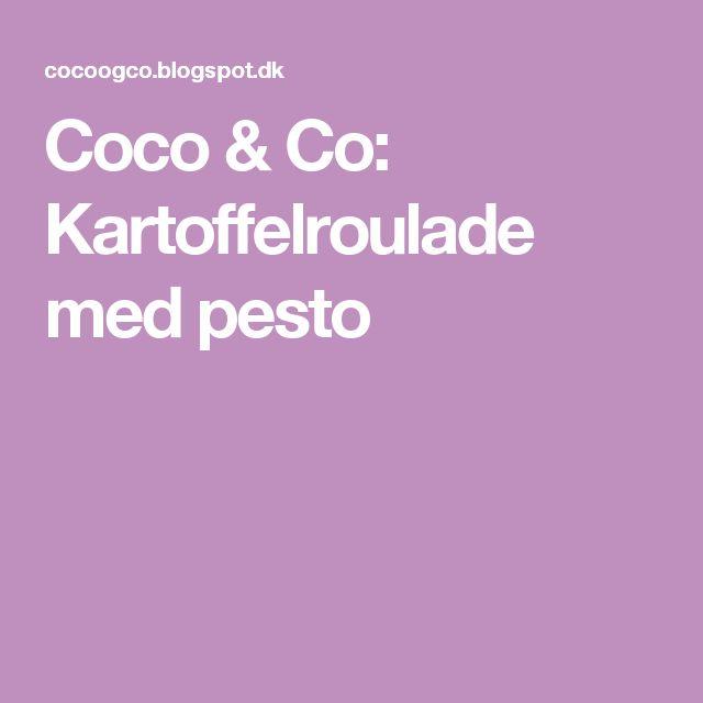 Coco & Co: Kartoffelroulade med pesto
