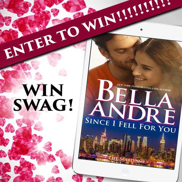 A Sullivan Swag Giveaway to Celebrate SINCE I FELL FOR YOU by Bella Andre!