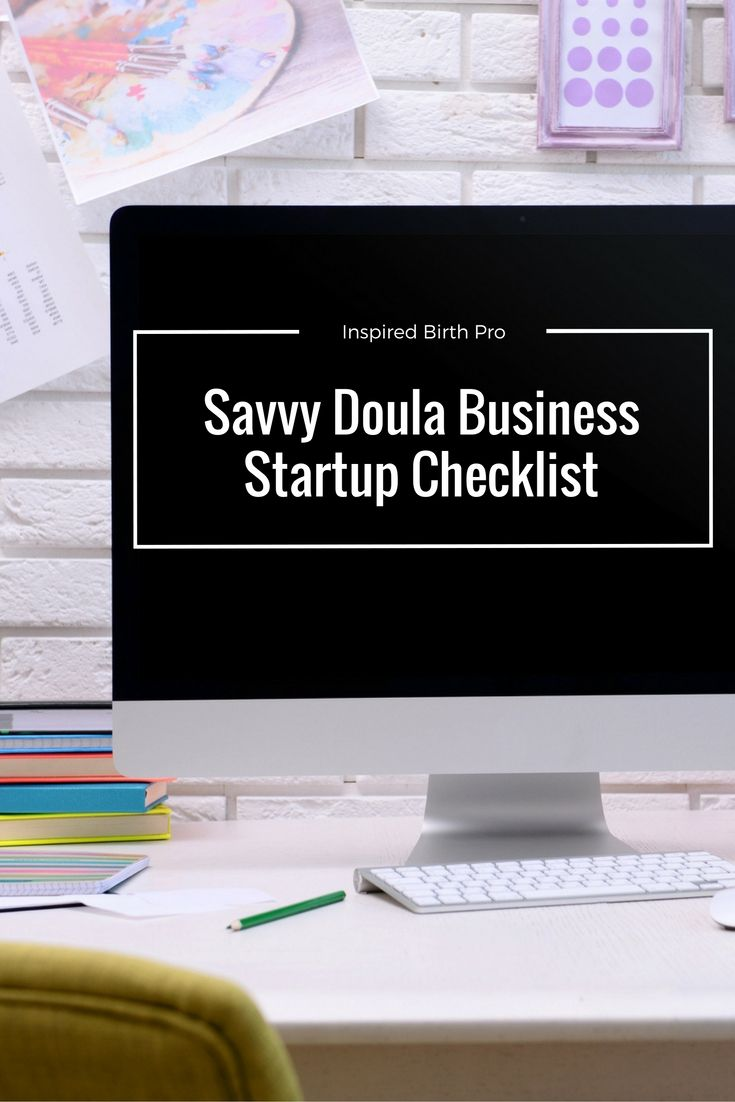 Are you a new doula? The Savvy Doula Startup Checklist can help you get your biz up and running. via @inspiredbp
