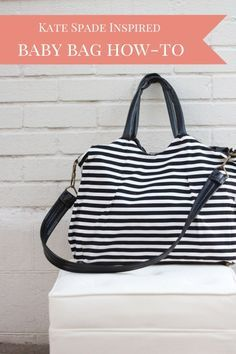how to make a kate spade inspired diaper bag (with tons of pockets and extras, just like any good baby bag!)