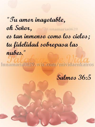 Versiculos De La Biblia De Fe: Salmos 36:5 #Biblia #Versículos #Salmos