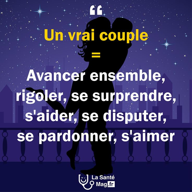 Un vrai couple = Avancer ensemble, rigoler, se surprendre, s'aider, se disputer, se pardonner, s'aimer. #lasantemag #citations #quote #inspiration #motivation