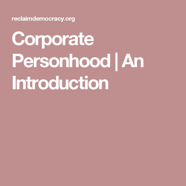 Corporate Personhood | An Introduction