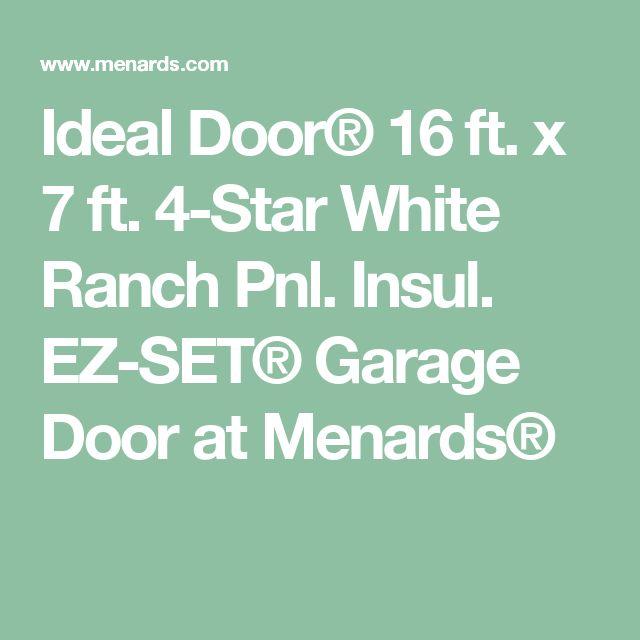 25 best ideas about menards garage doors on pinterest for 16 ft x 7 ft garage door