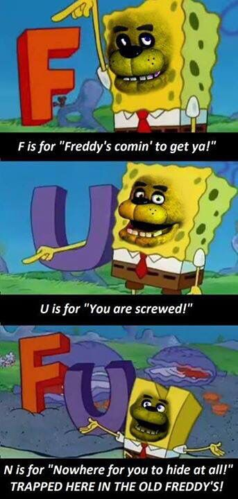 Five Nights at Freddy's>> I just died of laughter