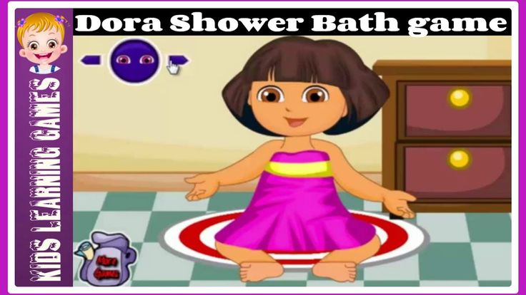 Dora Dress up Games - Dora Shower Bath