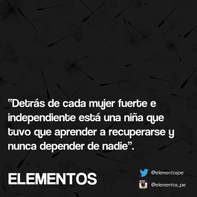 Buenos días #vida #frases #mujer #fuerte #aprender #independencia #elementos_pe