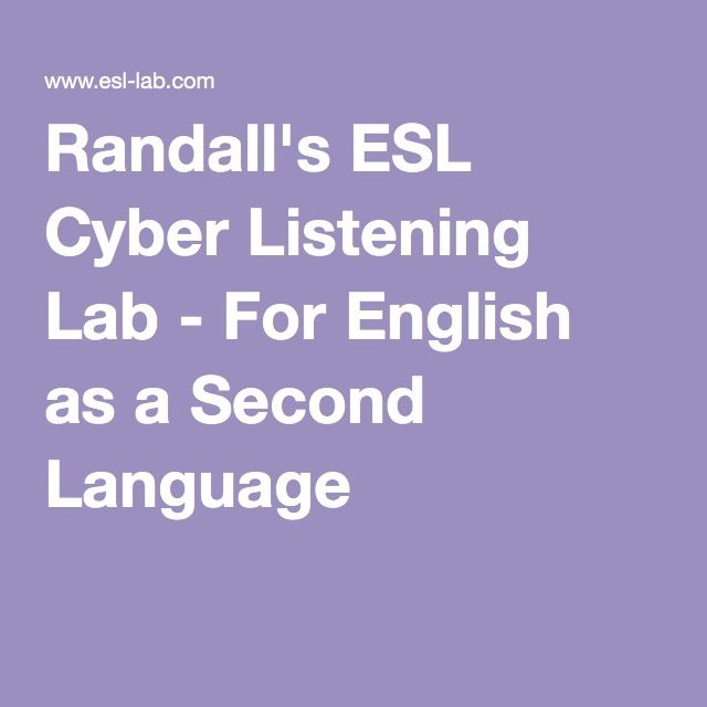 Randalls ESL Cyber Listening Lab  For English Students