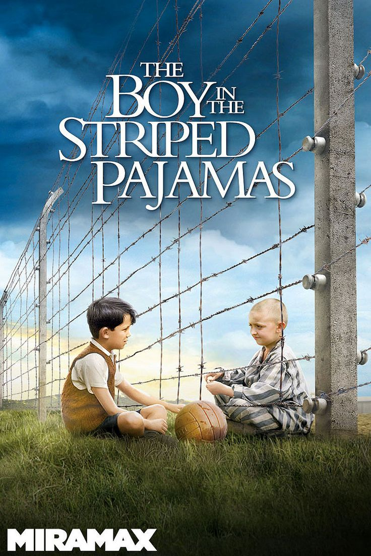 The Boy in the Striped Pajamas ~ I defy you not to tear up at the end of this movie. A look at the Holocaust through a child's eyes, and it's...so....sad....
