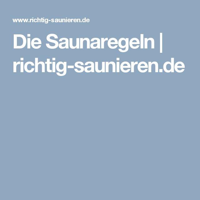 Die Saunaregeln | richtig-saunieren.de