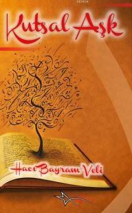 Kutsal Aşk Hacı Bayram Veli #kitap #kitaplar