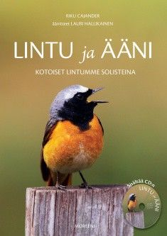 """Tutustu lintuihin -   """"Kuu kiurusta kesään, puoli kuuta peipposesta"""" - lintukirjoja."""