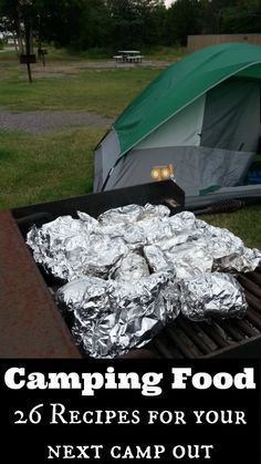 26 Camping Recipes- Delicious recipes for your next camping trip or outdoor cookout #camping #outdoorcooking #dutchoven