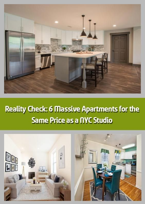 Reality Check 6 Massive Apartments For The Same Price As A Nyc
