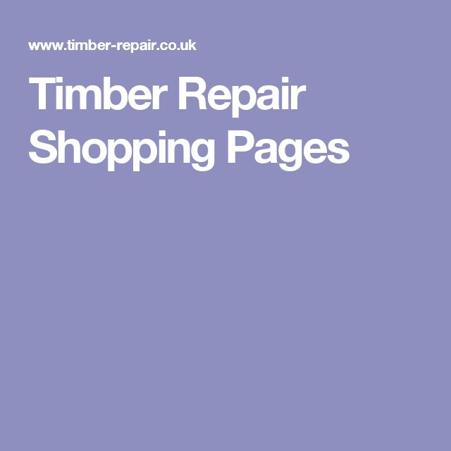 Timber Repair Shopping Pages