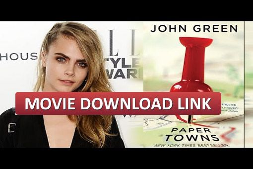 "Paper Towns 2015 Full Movie Download Free Online HD, 720P, 1080P, Bluray RIP, DVD, DivX, iPod Formats. Director Jake Schreier trailer ""Paper Towns"" has hinted for adaptation of the novel by John Green will. When asked by a fan on Twitter Release Date Trailer, Schreier has yet to give a definitive answer, but said the people involved in the process are working hard to complete. Fans of the book hardly wait to Cara Delevingne as Margo."