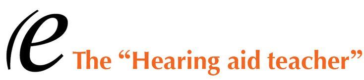 The hearing aid teacher. Blog written by itinerant teacher of the deaf