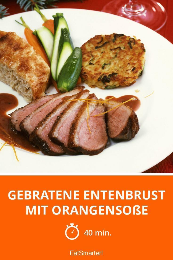 Gebratene Entenbrust mit Orangensoße - smarter - Zeit: 40 Min. | eatsmarter.de