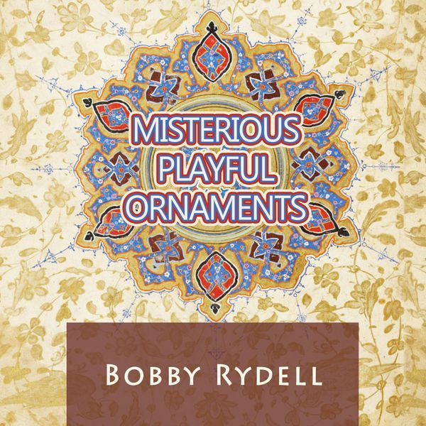 Bobby Rydell Misterious Playful Ornaments