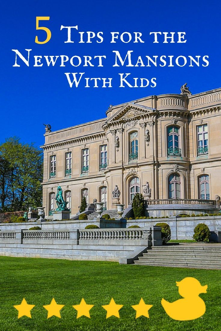 5 tips for the best newport mansions weekend with kids in rhode island
