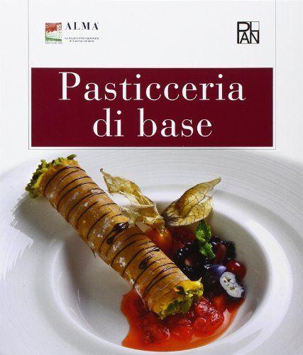 Pasticceria di base. Per gli Ist. alberghieri di Matteo Berti http://www.amazon.it/dp/8888719407/ref=cm_sw_r_pi_dp_7Jdqub0935V0T