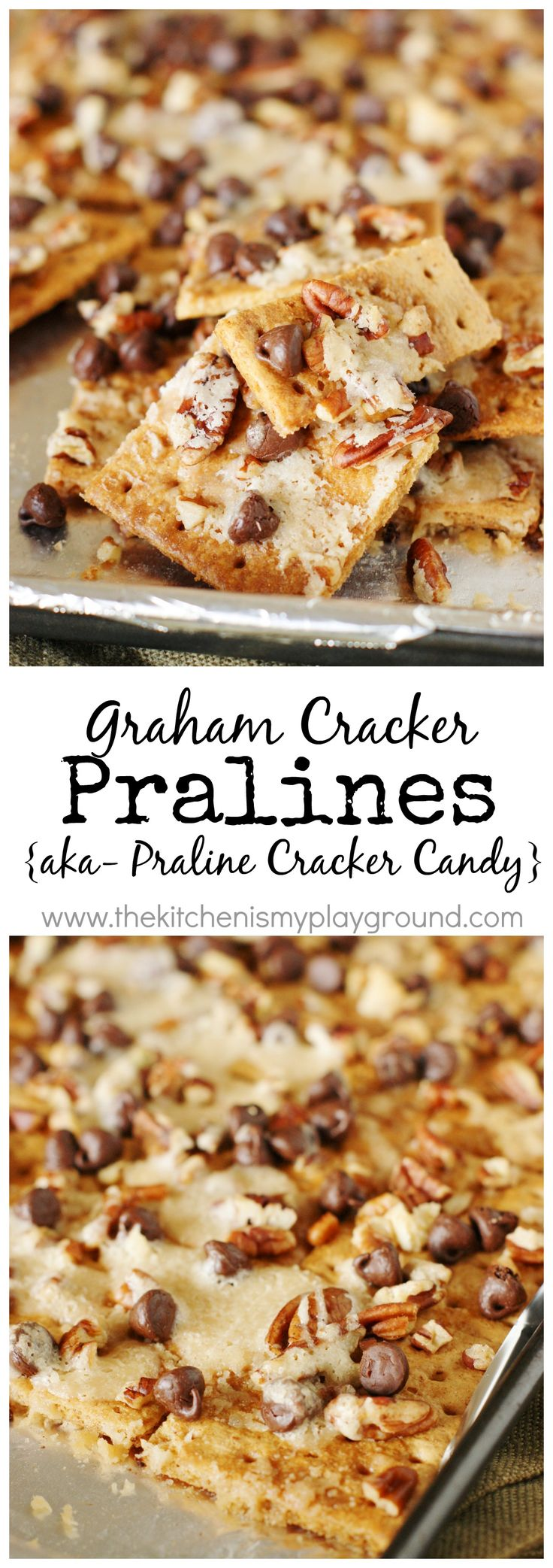 Graham Cracker Pralines ~ a quick and easy totally delicious, totally addictive cracker candy treat.   www.thekitchenismyplayground.com