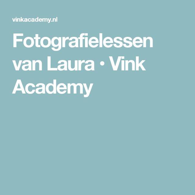 Fotografielessen van Laura • Vink Academy