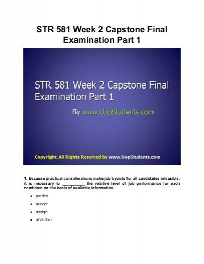 http://www.UopStudents.com/ To download the complete STR 581 Week 2 Capstone Final Examination Part 1 click http://goo.gl/9WgXon