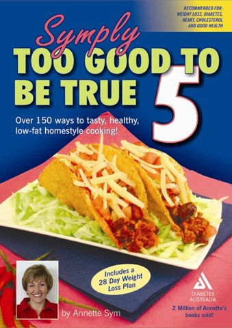 Symply Too Good Book 5. Includes a 28 Day Menu Plan and bonus Sandwich Fillings section.