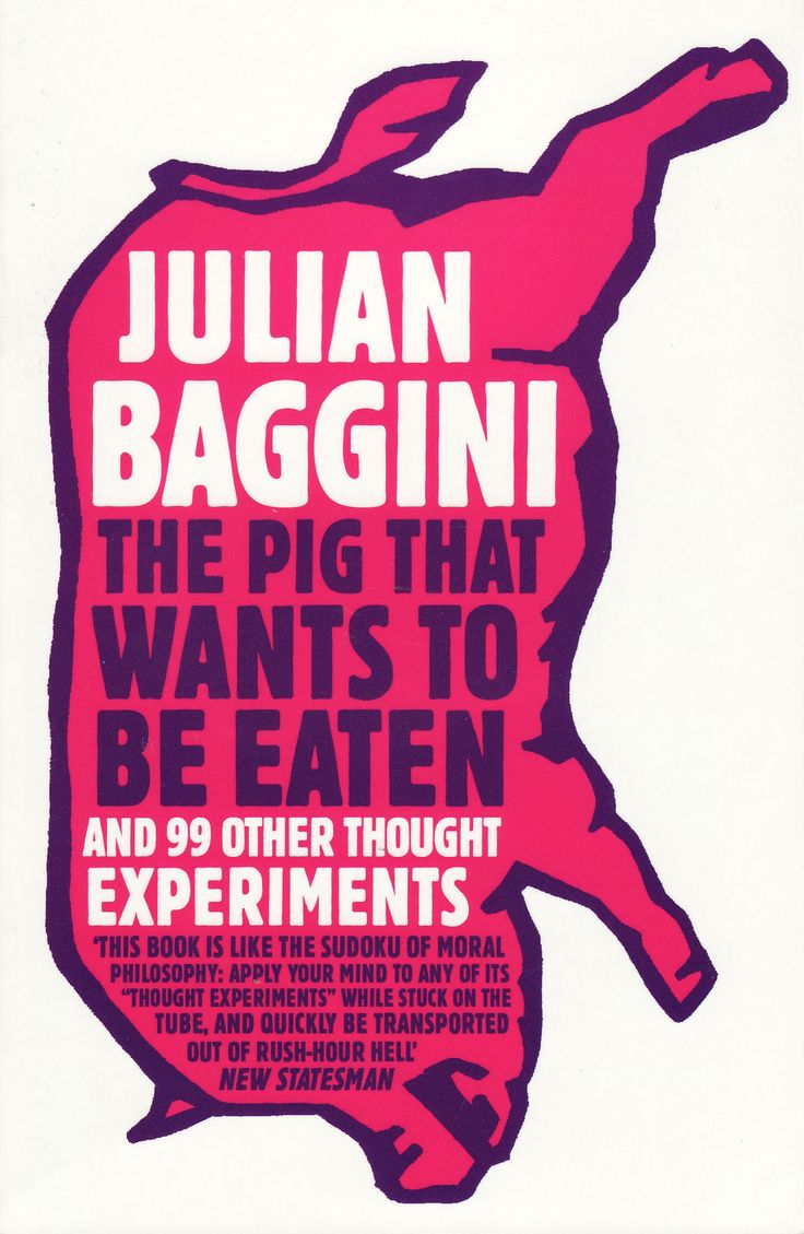 100 of the most intriguing thought experiments from the history of philosophy and ideas.