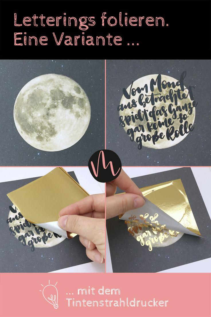 Folieren mit Deco-Foil. Eien Variante mit Laser- und Tintenstrahldrucker.