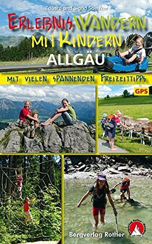 Erlebniswandern mit Kindern: Allgäu 30 Wanderungen und Ausflüge, http://www.amazon.de/dp/3763330747/ref=cm_sw_r_pi_awdl_x_w.KQxb14HJWD3
