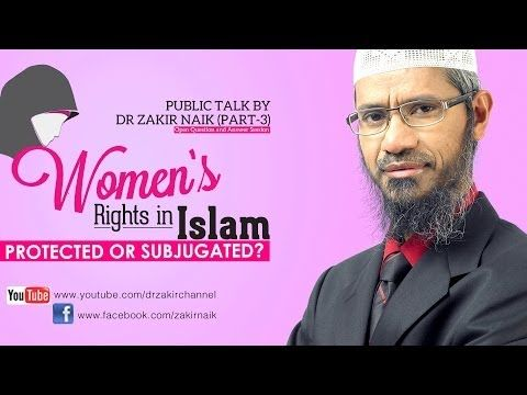 Women's Rights in Islam Protected or Subjugated? by Dr Zakir Naik   Part 3   Q & A