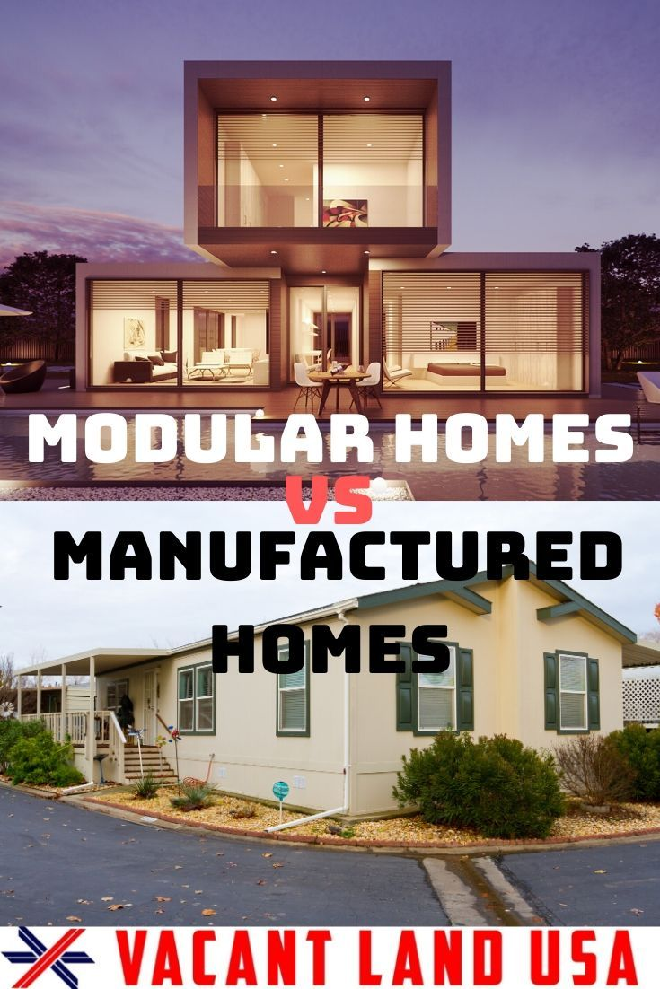 Modular Homes Vs Manufactured Homes Everything You Need To Know To Get It Right In 2020 Manufactured Home Modular Homes Modular