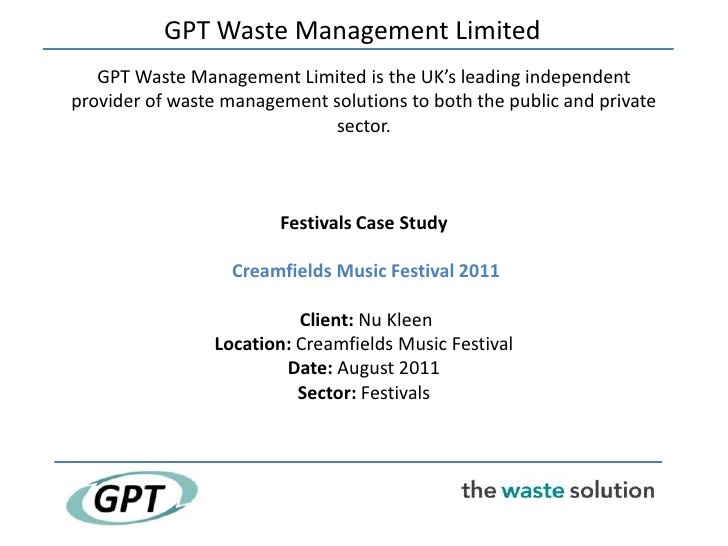 Waste management solutions in festivals  - Creamfields case study by Simply Marcomms, via Slideshare