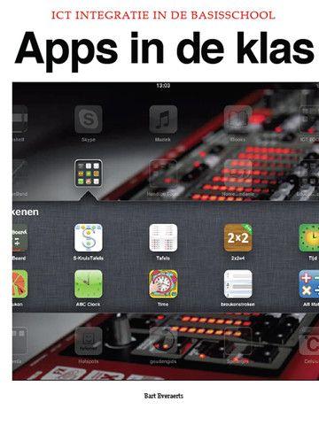 Het digitaal boek 'Apps in de klas' opgesteld door Bart Everaerts bevat heel wat…