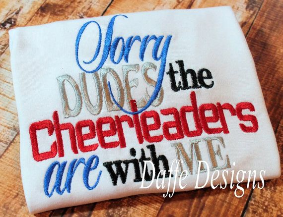 Sorry Dudes the Cheerleaders Are With Me Custom Shirt on Etsy, $23.00