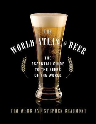 The World Atlas of Beer : The Essential Guide to the Beers of the World  (ExLib)