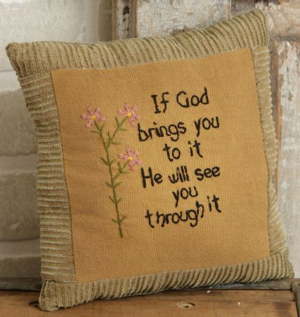 If God Brings You To It....Stitchery Pillow