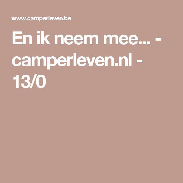 En ik neem mee... -  camperleven.nl - 13/0