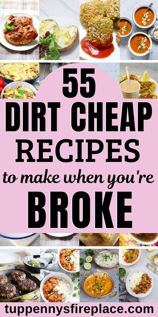 55 Cheap And Easy Meals You Are Going To Love Tuppennys Fireplace Cheap Easy Meals Cheap Healthy Meals Cheap Healthy Dinners