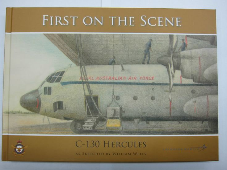Defence Gifts - First on the Scene: C-130 Hercules as Sketched by William Wells, $30.00 (http://www.defencegifts.com.au/first-on-the-scene-c-130-hercules-as-sketched-by-william-wells/)