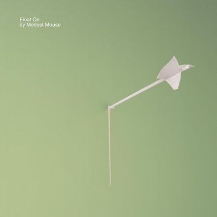 Float On, Modest Mouse