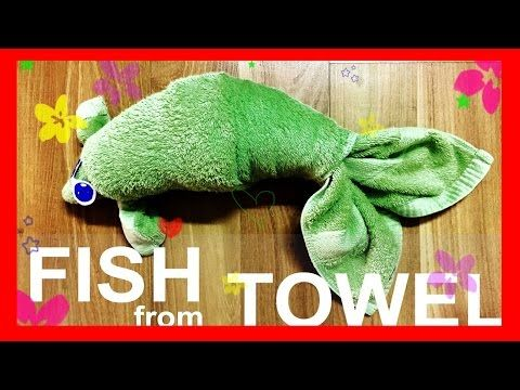 Fish from Towel | Bee DIY - YouTube